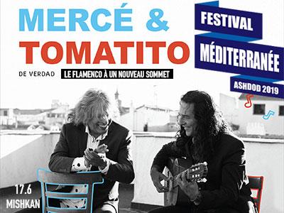 FESTIVAL MÉDITERRANÉE MERCÉ & TOMATITO