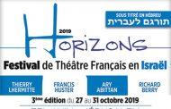 HORIZON 2019: FESTIVAL DU THÉÂTRE FRANÇAIS