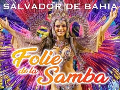 Salvador de Bahia - Folie de la Samba