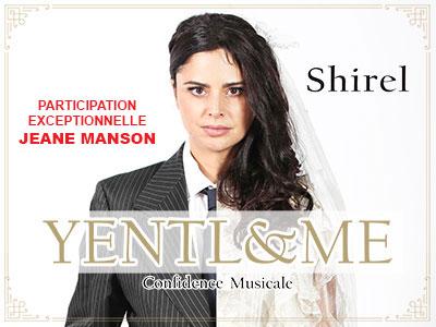 SHIREL : YENTL & ME