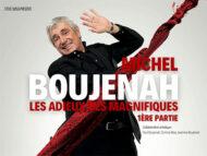 MICHEL BOUJENAH : LES ADIEUX DES MA...